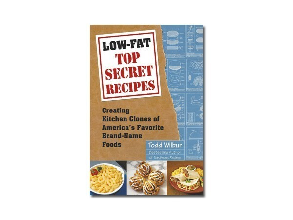 Top secret recipes books by todd wilbur top secret recipes low fat top secret recipes forumfinder Choice Image