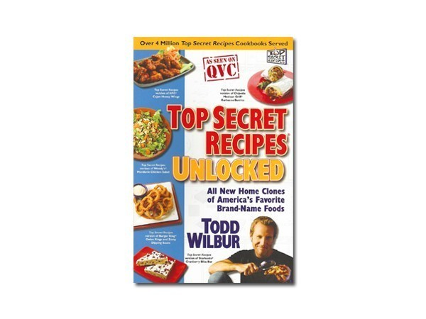 Top secret recipes books by todd wilbur top secret recipes top secret recipes unlocked forumfinder Choice Image