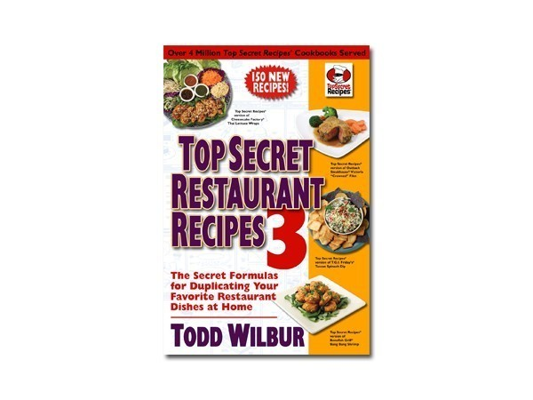 Top secret recipes by todd wilbur recipe books to buy top secret restaurant recipes 3 forumfinder Image collections